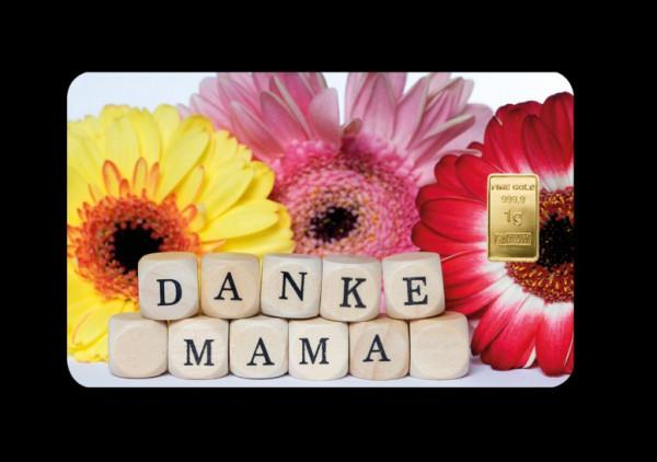 FineCard Danke Mama 1 x 1 Gramm Goldbarren